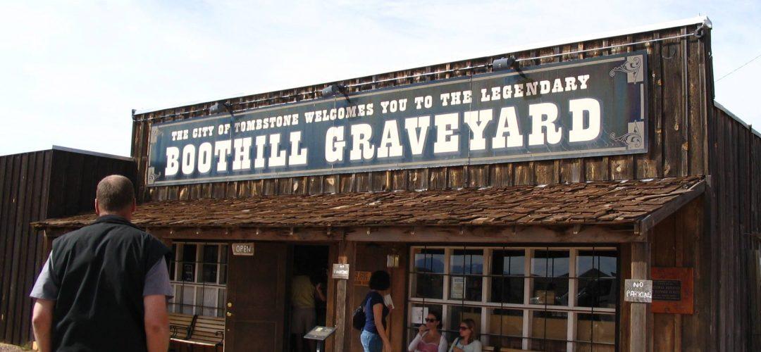 Boot Hill Cemetery – Arizona